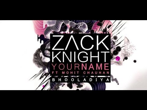Zack Knight and mohit Chauhan drop 'Your Name'